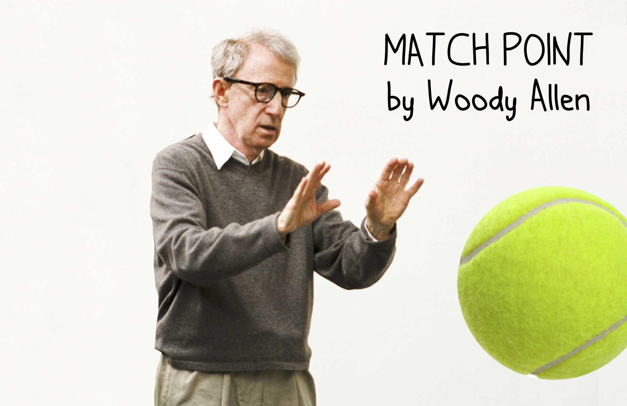 Match Point Woody Allen